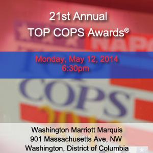 21st Annual TOP COPS Awards®